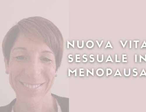 NUOVA SESSUALITÀ IN MENOPAUSA
